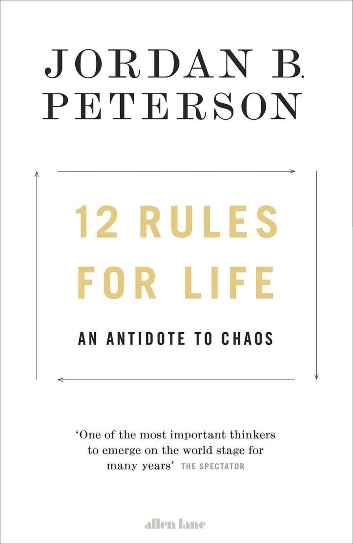 12-Rules-for-Life-An-Antidote-to-Chaos